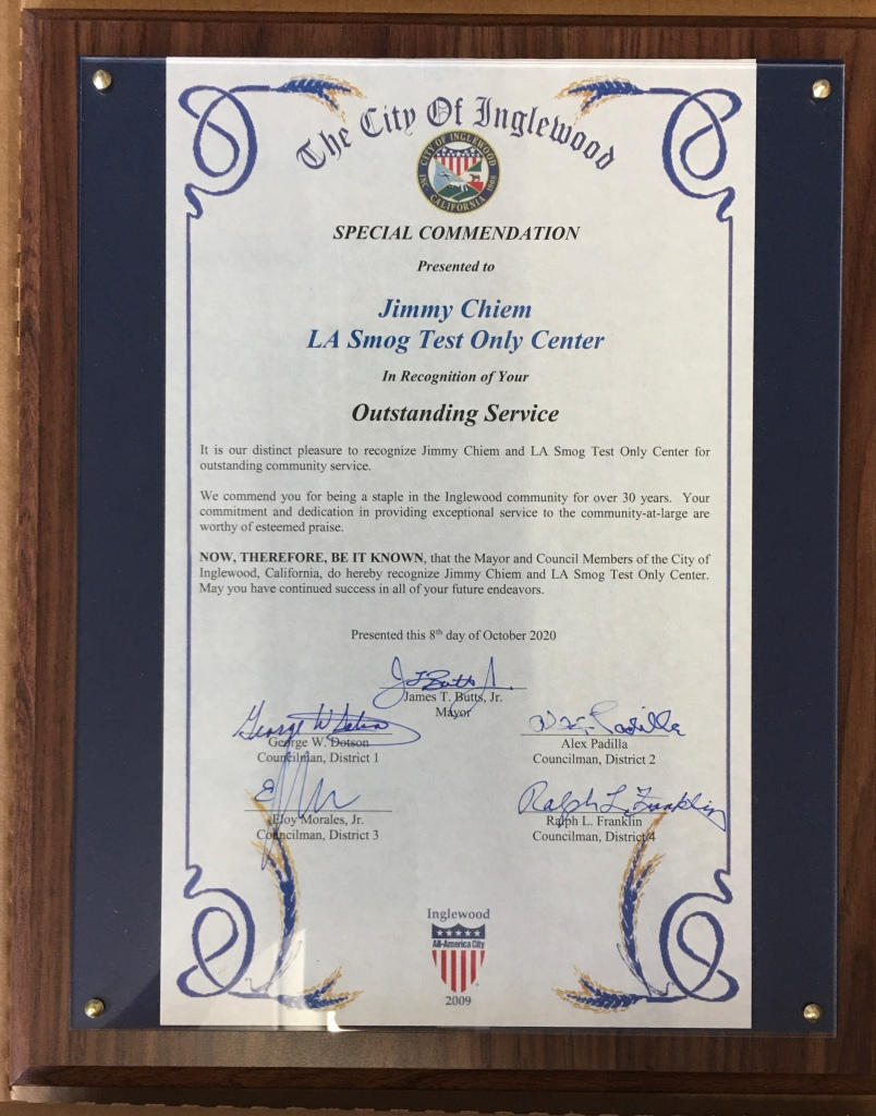 The city of Inglewood recognizes LA Smog Test Only Center for its outstanding service to the community.